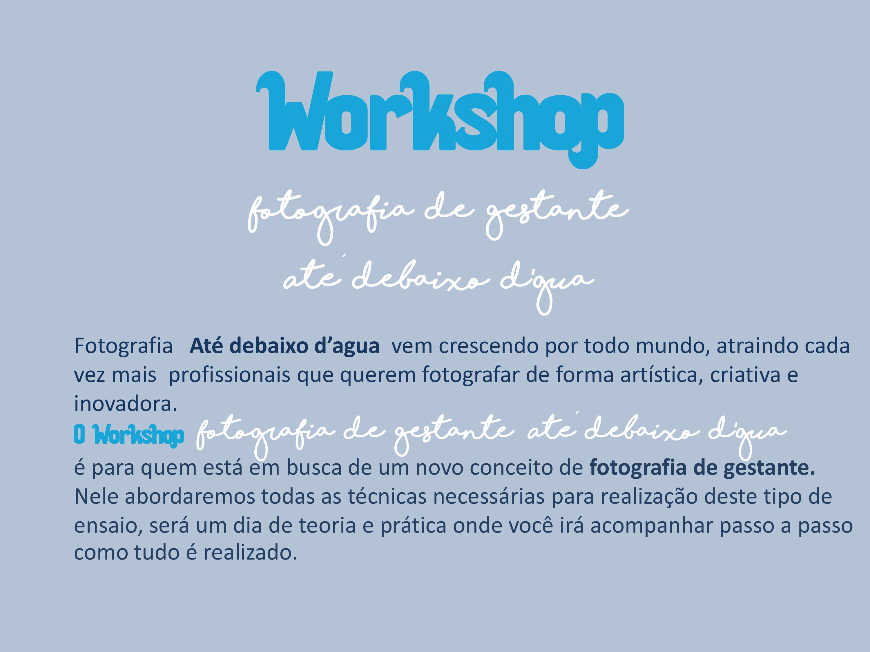 FFotos Subaquática, Paula Souza Fotografia, debaixo dágua, Goiânia, Brasilia, Anapolis, Palmas, Cuiabá,são Paulo Workshop